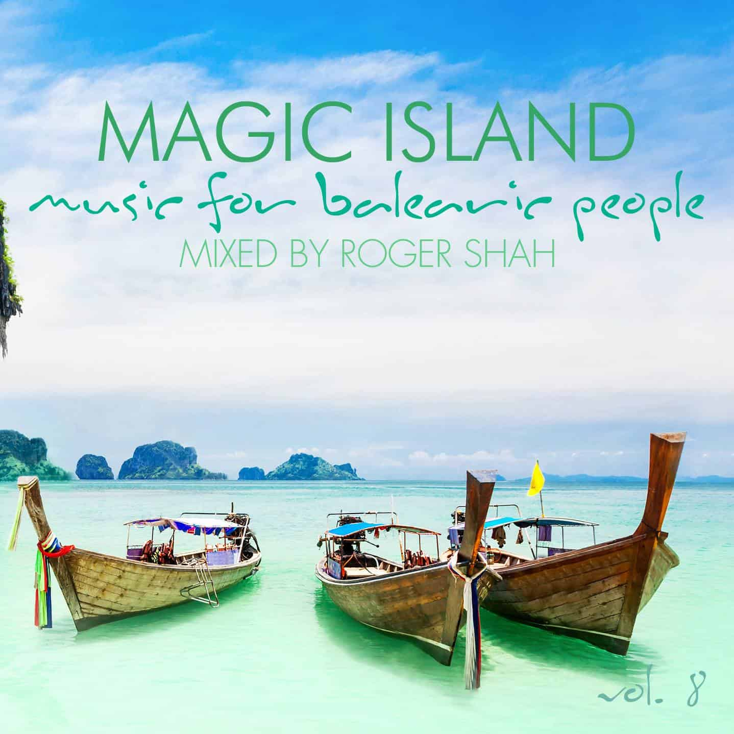 Magic Island – Music For Balearic People Vol. 8