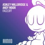 Andy Moor & Ashley Wallbridge – FaceOff