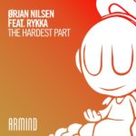 Orjan Nilsen feat. Rykka – The Hardest Part