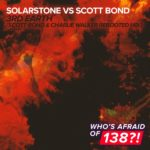 Solarstone vs. Scott Bond – 3rd Earth (Scott Bond & Charlie Walker REBOOTED Remix)
