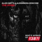 Allen Watts & Alessandra Roncone – The Hymn (incl. Darren Porter Remix)