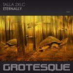 Talla 2XLC – Eternally