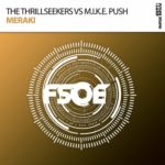 The Thrillseekers vs. M.I.K.E. Push – Meraki