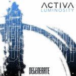 Activa – Luminosity