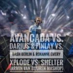 Avancada vs. Darius & Finlay vs. Dash Berlin & Roxanne Emery – Xplode vs. Shelter (Armin van Buuren Mashup)