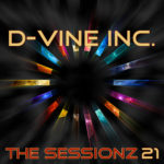 D-Vine Inc. – ThE sEsSiOnZ 21