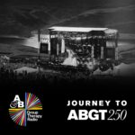 Group Therapy 249 – Journey To ABGT250 with Above & Beyond