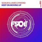 Signum & James Dymond – Keep On Moving Up