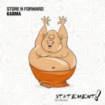 Store N Forward – Karma