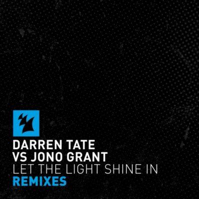 Darren Tate vs. Jono Grant - Let The Light Shine in (Luke Bond & 2nd Phase Remixes)