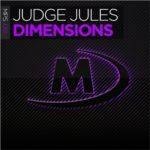 Judge Jules – Dimensions (incl. Sean & Xander Remix)