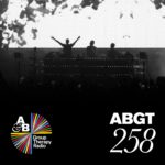Group Therapy 258 (10.11.2017) with Above & Beyond and Matan Caspi