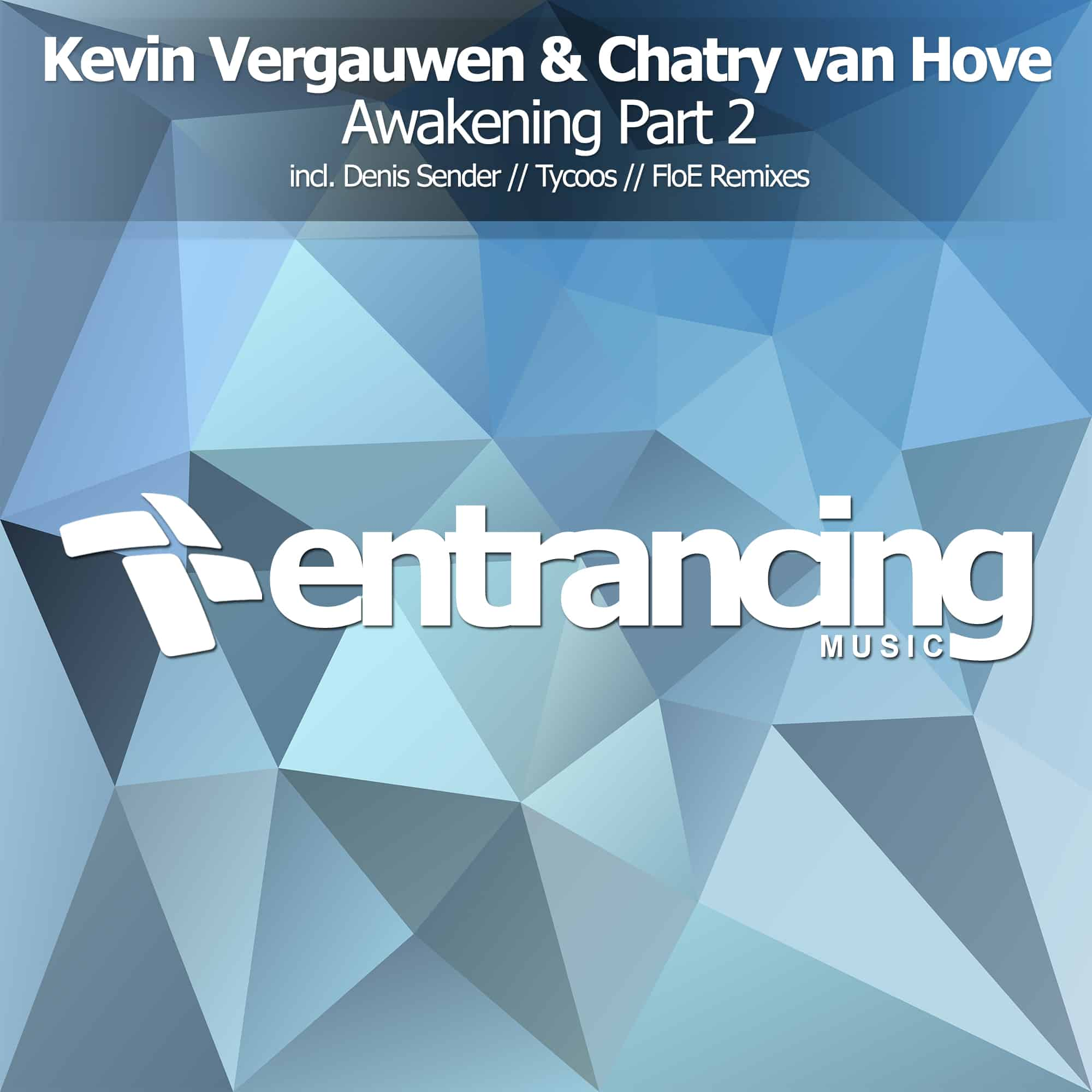 Kevin Vergauwen & Chatry Van Hove - Awakening (Denis Sender Remix)