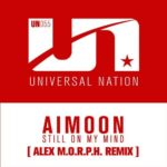 Aimoon – Still On My Mind (Alex M.O.R.P.H. Remix)