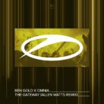 Ben Gold x Omnia – The Gateway (Allen Watts Remix)
