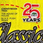Cherrymoon Trax – The House Of House (M.I.K.E. Push Remix)