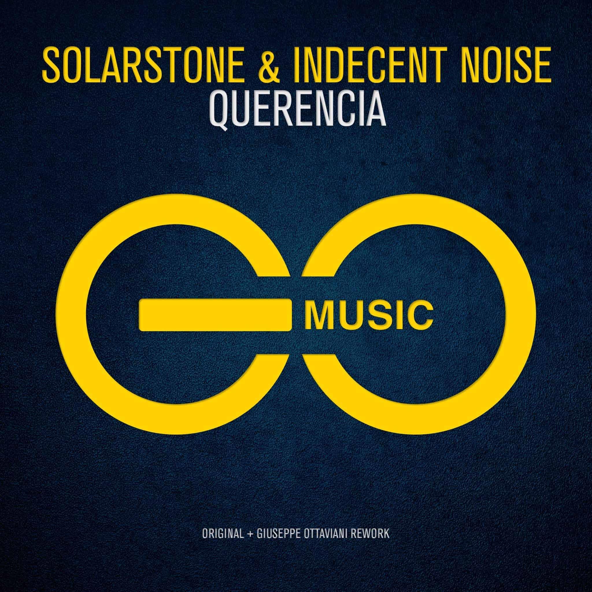 Solarstone & Indecent Noise – Querencia (Giuseppe Ottaviani Rework)