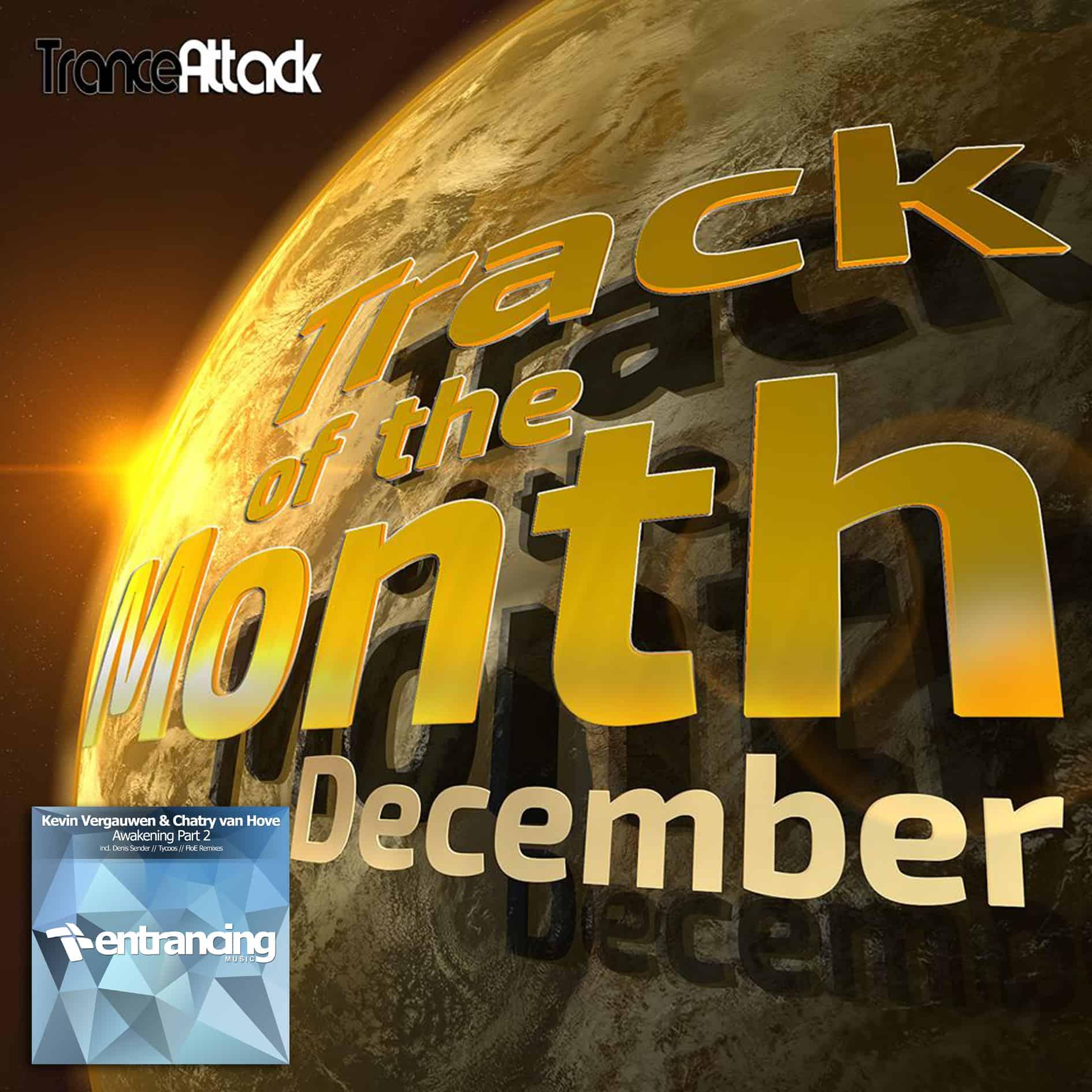 Track Of The Month December 2017: Kevin Vergauwen & Chatry Van Hove - Awakening (Denis Sender Remix)