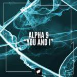 Alpha 9 – You and I