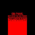 Da Hool – Meet Her At The Love Parade (Tempo Giusto Reloaded)