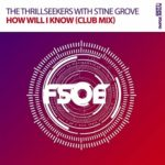 The Thrillseekers with Stine Grove – How Will I Know