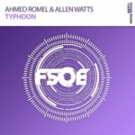 Ahmed Romel & Allen Watts – Typhoon