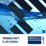 Thomas Datt – Fluid Karma
