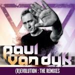 Paul van Dyk: (R)Evolution (The Remixes)