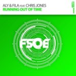Aly & Fila feat. Chris Jones – Running Out Of Time (Uplifting Mix)