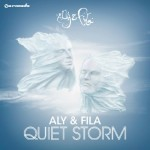 Aly & Fila: Quiet Storm