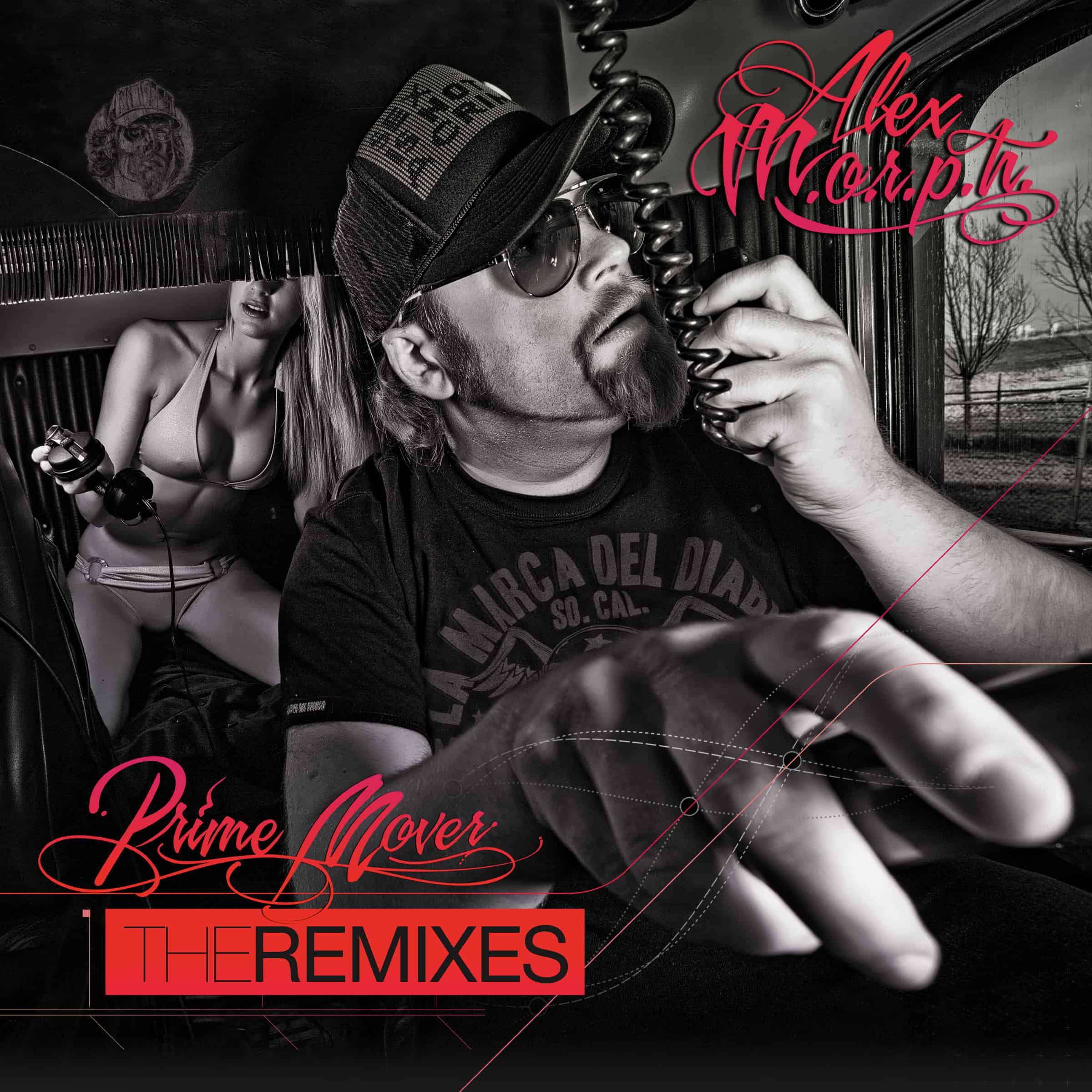 "Alex M.O.R.P.H. - ""Prime Mover - The Remixes"""
