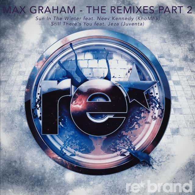 Grab your copy of Max Graham's new Remixed EP here!