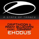 Andy Blueman & Driftmoon feat. Dsharp – Exodus