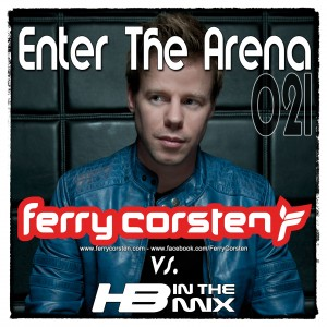 Enter The Arena 21 with Ferry Corsten will be online on 26.10.2013