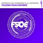 ReOrder & Standerwick presents SkyPatrol – Folding Your Universe