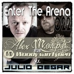 Enter The Arena 022: Alex M.O.R.P.H. B2B Woody van Eyden vs. Julio Cesar