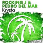 Rocking J & Pedro Del Mar – Krysta