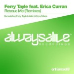 Ferry Tayle feat. Erica Curran – Rescue Me (Remixes)