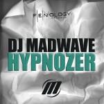 DJ Madwave – Hypnozer