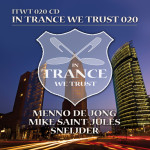 In Trance We Trust 20 mixed by Menno de Jong, Mike Saint-Jules & Sneijder