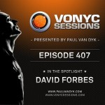 VONYC Sessions 407 (12.06.2014) with Paul van Dyk & David Forbes