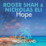 Roger Shah & Nicholas Eli – Hope
