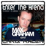 Enter The Arena 029:  Max Graham and Chris Halen