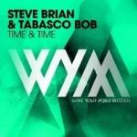 Steve Brian & Tabasco Bob – Time & Time