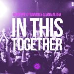 Giuseppe Ottaviani & Alana Aldea – In This Together (Jordan Suckley Remix)