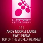 Andy Moor & Lange feat. Fenja – Top Of The World (Remixes)