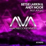 Betsie Larkin & Andy Moor – Not Afraid