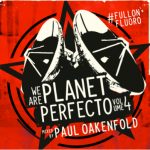 Paul Oakenfold – We Are Planet Perfecto Vol. 4