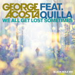 George Acosta ft. Quilla – We All Get Lost Sometimes (Three Drives Remix)