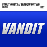 Paul Thomas & Shadow Of Two – Lucir